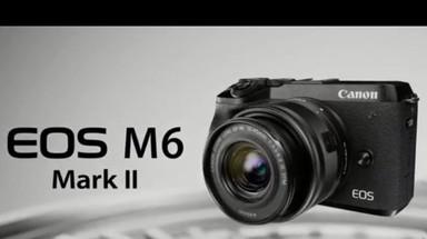 佳能EOS M6 Mark II宣传视频