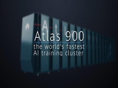 华为推出举世最速AI教练集群Atlas 900